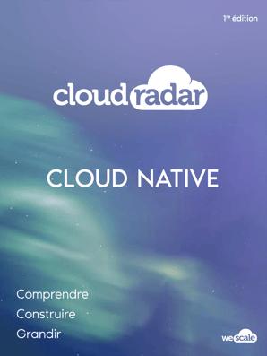 Couverture_Wescale_CloudRadar_CloudNative_complet-01